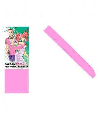 Banda Rosa Personalizable para Fiestas (Despedidas, Cumpleaños, Celebraciones)